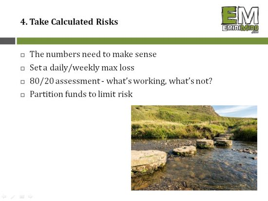 4 - Take Calculated Risks