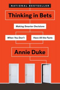 Thinking in Bets Book